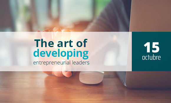 The art of developing entrepreneurial leaders